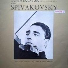 Discos de vinilo: TOSSY SPIVAKOVSKY (VIOLINISTA), CONCIERTO PARA VOLIN EN D MAYOR DE CHAIKOVSKI. Lote 170567548