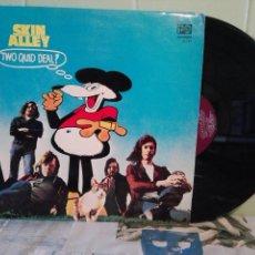 Discos de vinilo: SKIN ALLEY TWO QUID DEAL LP SPAIN 1973 PEPETO TOP. Lote 170569440
