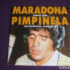 Discos de vinilo: PIMPINELA CANTA CON DIEGO ARMANDO MARADONA ?SG EPIC PROMO 1986 - QUERIDA AMIGA - ARGENTINA POP . Lote 170638220
