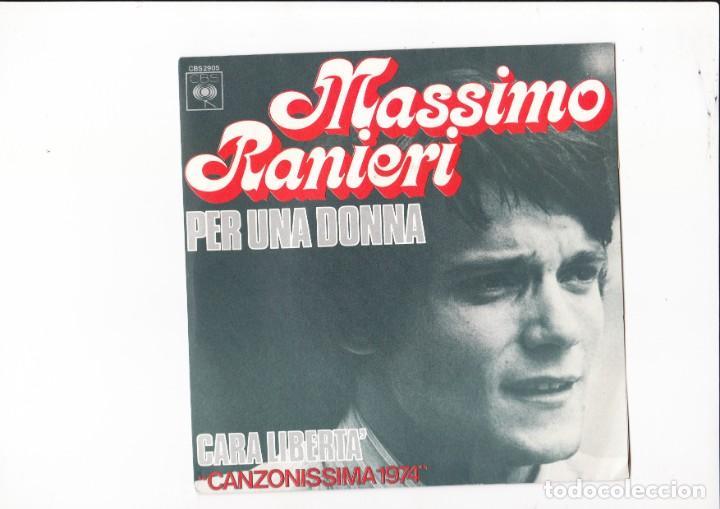 new arrival edafb 5a680 Massimo Ranieri Per una donna /cara liberta' Canzonisisma 1974 CBS France