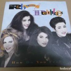 Discos de vinilo: THE REBEL PEBBLES (SN) HOW DO YOU FEEL AÑO – 1991. Lote 170882175
