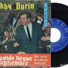 Discos de vinilo: BOBBY DARIN 1962 SPAIN EP CUANDO LLEGUE SEPTIEMBRE BELTER. Lote 170909370