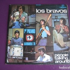Discos de vinilo: LOS BRAVOS SG COLUMBIA 1970 PEOPLE TALKING AROUND +1 1ER PREMIO BARBARELLA - BEAT POP 60'S. Lote 170915180
