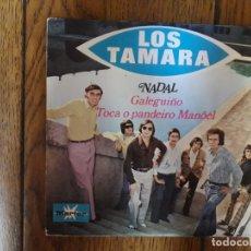 Discos de vinilo: LOS TAMARA - TOCA O PANDEIRO MANOEL + GALEGUIÑO. Lote 170921700