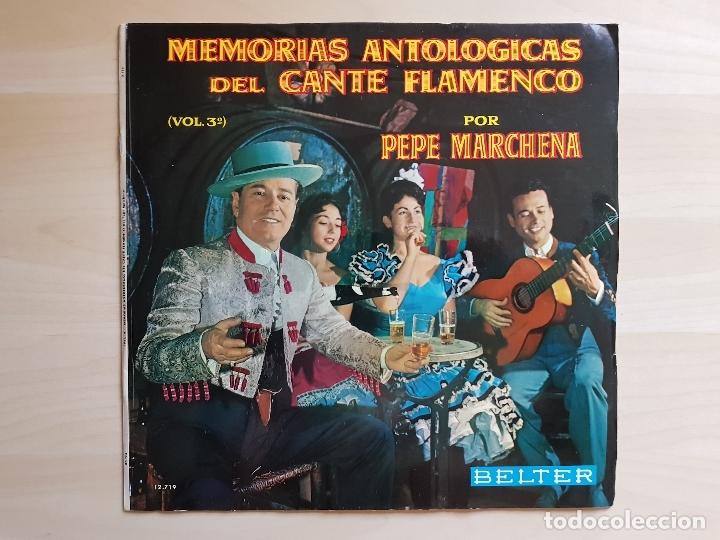 PEPE MARCHENA - MEMORIAS ANTOLOGICAS DEL CANTE FLAMENCO - VOL. 3 - LP VINILO - BELTER - 1963 (Música - Discos - LP Vinilo - Flamenco, Canción española y Cuplé)