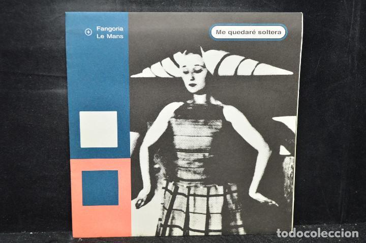 FANGORIA + LE MANS - ME QUEDARÉ SOLTERA - SINGLE FLEXI (Música - Discos - Singles Vinilo - Grupos Españoles de los 90 a la actualidad)