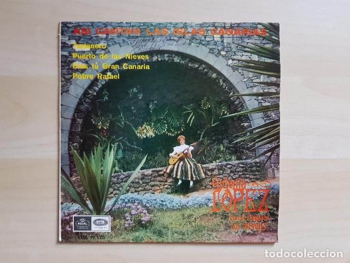 ASÍ CANTAN LAS ISLAS CANARIAS - ANTONIA LOPEZ - LOS TREVOLES - SINGLE VINILO - EMI - REGAL - 1966 (Música - Discos - Singles Vinilo - Country y Folk)