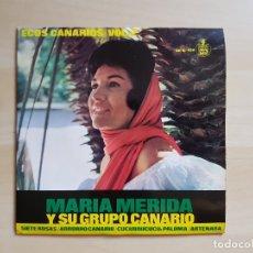 Discos de vinilo: MARIA MERIDA Y SU GRUPO CANARIO - ECOS CANARIOS - VOL. 2 - SINGLE VINILO - HISPAVOX - 1965. Lote 170953800