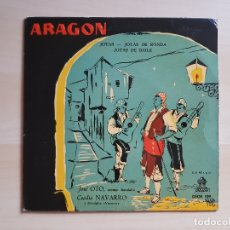 Discos de vinilo: ARAGON - JOTAS - JOTAS DE RONDA - JOTAS DE BAILE - JOSE OTO - SINGLE VINILO - EMI - 1958. Lote 170955694