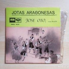 Discos de vinilo: JOTAS ARAGONESAS - JOSE OTO - SINGLE VINILO - EMI - 1959. Lote 170956697