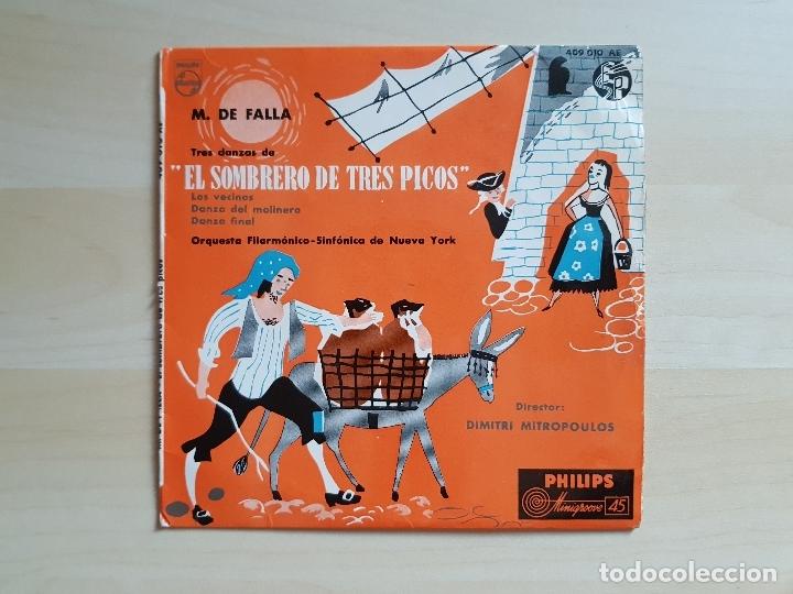 EL SOMBRERO DE TRES PICOS - SINFÓNICA DE NUEVA YORK - M. DE FALLA - SINGLE VINILO - PHILIPS (Música - Discos - Singles Vinilo - Clásica, Ópera, Zarzuela y Marchas)