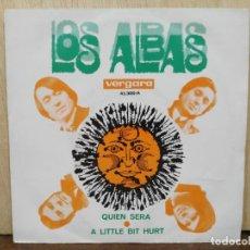 Discos de vinilo: LOS ALBAS - QUIÉN SERÁ / A LITTLE BIT HURT - SINGLE DEL SELLO VERGARA 1969. Lote 170973959