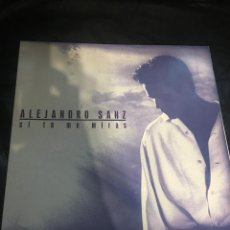 Discos de vinilo: ALEJANDRO SANZ- SI TU ME MIRAS-LP. Lote 171001908