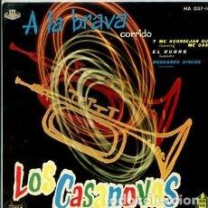 Disques de vinyle: LOS CASANOVAS / A LA BRAVA / EL CURRO + 2 (EP 1960). Lote 171015739