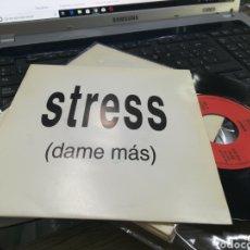Discos de vinilo: STRESS SINGLE PROMOCIONAL POR UNA SOLA CARA DAME MÁS 1993. Lote 171016682