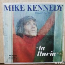 Discos de vinilo: MIKE KENNEDY - LA LLUVIA / CUANDO PIENSO EN TÍ - SINGLE DEL SELLO BARCLAY 1969. Lote 171022425