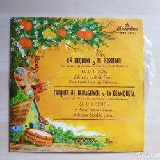 Discos de vinilo: EÑ REQUENI Y EL TORRENTI - CHIQUET DE BENAGUACIL Y LA BLANQUETA - SINGLE VINILO - ALHAMBRA - 1964. Lote 171032532