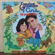 Discos de vinilo: ENRIQUE Y ANA - MI AMIGO FÉLIX / GARABATOS - SINGLE DEL SELLO HISPAVOX 1980. Lote 171043795