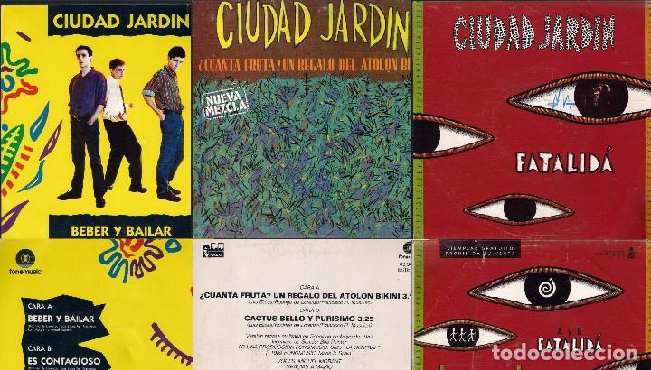 CIUDAD JARDIN. LOTE DE 3 SINGLES. FONOMUSIC/HISPAVOX 1989/1990/1992. (Música - Discos - Singles Vinilo - Grupos Españoles de los 70 y 80)