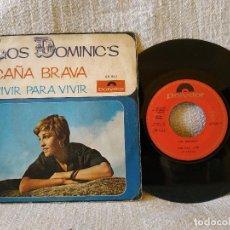Discos de vinilo: LOS DOMINIC'S - CAÑA BRAVA / VIVIR PARA VIVIR - SINGLE ESPAÑOL DEL SELLO POLYDOR DEL AÑO 1968. Lote 171056514