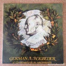Discos de vinilo: GERMÁN A. BEIGBEDER - PRIMER CENTENARIO DE SU NACIMIENTO - DOBLE LP. Lote 171062142
