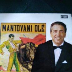Discos de vinilo: MANTOVANI Y OLÉ. LA ORQUESTA MANTOVANI Y CANCIONES ESPAÑOLAS.. Lote 171009989