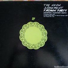 Discos de vinilo: THE NEON JUDGEMENT THE FASHION PARTY. Lote 171082857