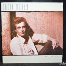 Discos de vinilo: EDDIE MONEY - CAN´T HOLD BACK - LP. Lote 171089374