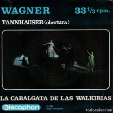 Discos de vinilo: WAGNER - TANNHAUSER (OBERTURA) (VER FOTO ADJUNTA) (SPAIN, DISCOPHON 1964). Lote 171102189