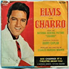 Discos de vinilo: ELVIS PRESLEY - CHARRO / MEMORIES - USA SINGLE ©1969 - RARÍSIMO SINGLE DE ELVIS-. Lote 171106260