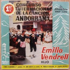 Discos de vinilo: EMILIO VENDRELL (HIJO) - 1ER CONCURSO INTERNACIONAL DE LA CANCION ANDORRANA - EP SPAIN 1960 . Lote 171111980