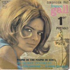 Discos de vinilo: EP FRANCE GALL EUROVISION 1965 POUPEE DE CIRE POUPEE DE SON + 3 DISCOS PHILIPS. Lote 171115912