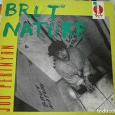Discos de vinilo: MX - JOU PERINYON - BRUT NATURE 1992. Lote 171134259