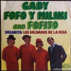 Discos de vinil: GABY, FOFO Y MILIKI CON FOFITO ?– SUSANITA / LOS SOLDADOS DE LA RISA - SINGLE SPAIN 1975. Lote 171182765