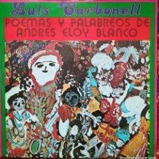 Discos de vinilo: POEMAS DE ANDRÉS ELOY BLANCO POR LUIS CARBONELL. SELLO EGREM, CUBA. Lote 171185635