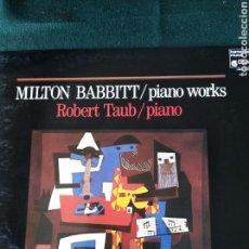 Discos de vinilo: ROBERT TAUB INTERPRETA AL PIANO OBRAS DE MILTON BABBITT.. Lote 178237937