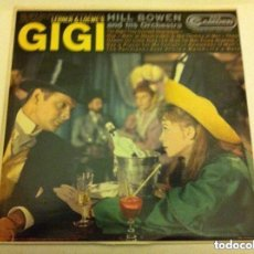 Discos de vinilo: GIGI - HILL HOWEN AND HIS ORCHESTRA - LP. Lote 171198162