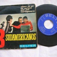 Discos de vinilo: DISCO DE LOS TRES SUDAMERICANOS INCLUYE LOS TEMAS ,CARTAGENERA,EN VERANO. Lote 171201542