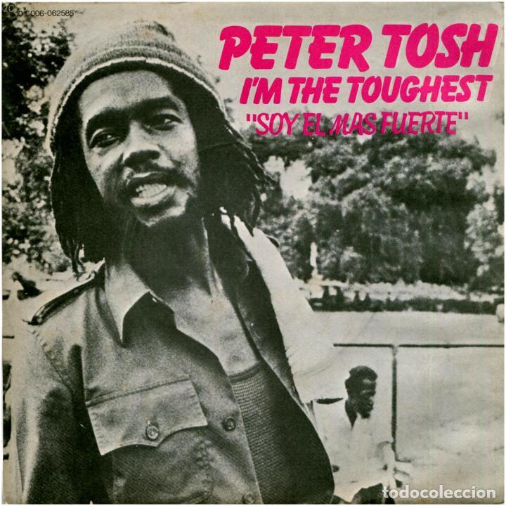 PETER TOSH – I'M THE TOUGHEST - SG PROMO SPAIN 1979 - ROLLING STONES RECORDS 10 C 006-062585 (Música - Discos - Singles Vinilo - Reggae - Ska)