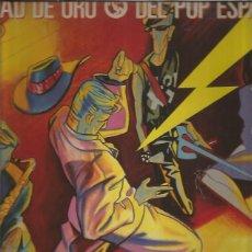 Discos de vinilo: LA EDAD DE ORO DEL POP ESPAÑOL. Lote 171229292