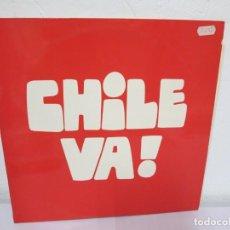 Discos de vinilo: CHILE VA!. LP VINILO. D.P. 1974. VER FOTOGRAFIAS ADJUNTAS. Lote 171231175