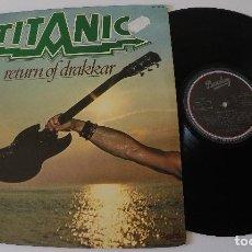 Discos de vinilo: TITANIC - RETURN OF DRAKKAR . Lote 171242735