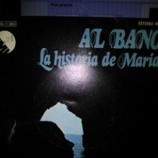 Dischi in vinile: AL BANO LA HISTORIA DE MARIA CON DEDICATORIA. Lote 171250567