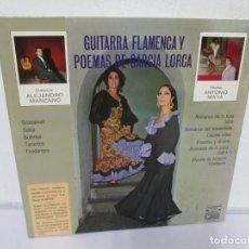 Discos de vinilo: GUITARRA FLAMENCA Y POEMAS DE GARCIA LORCA. ALEJANDRO MANZANO. ANTONIO MAYA. LP VINILO. 1973. Lote 171257085