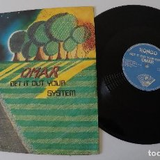 Discos de vinilo: OMAR - GET IT OUT YOUR SYSTEM. Lote 171269420