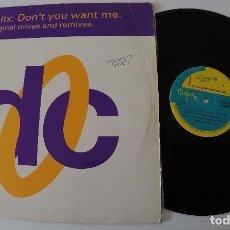 Discos de vinilo: FELIX - DON'T YOU WANT ME (ORIGINAL MIXES AND REMIXES). Lote 171270877