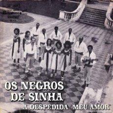 Discos de vinilo: OS NEGROS DE SINHA - A DESPEDIDA + MEU AMOR SINGLE BRASIL 1974. Lote 171279649