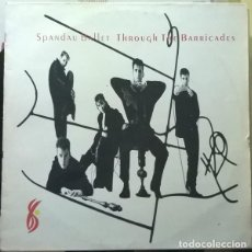 Discos de vinilo: SPANDAU BALLET - THROUGH THE BARRICADES - LP SPAIN 1986. Lote 194537201