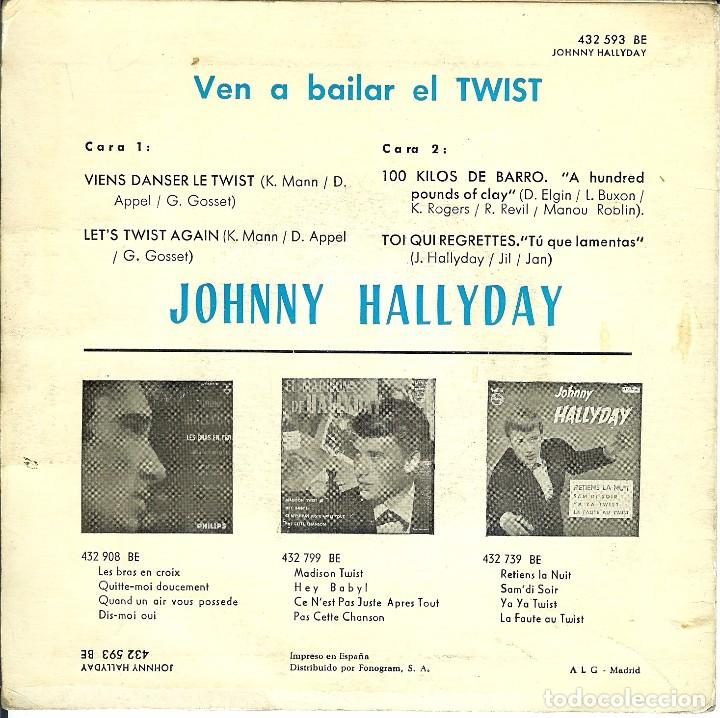 Discos de vinilo: JOHNNY HALLYDAY 100 KILOS DE BARRO // VEN A BAILAR EL TWIST / EP 1963 EDICION DE ESPAÑA - Foto 2 - 171309487