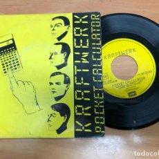 Discos de vinilo: SINGLE KRAFTWERK /CALCULADOR DE BOLSILLO/ DENTAKU EDITADO ESPAÑA EMI . Lote 171315889